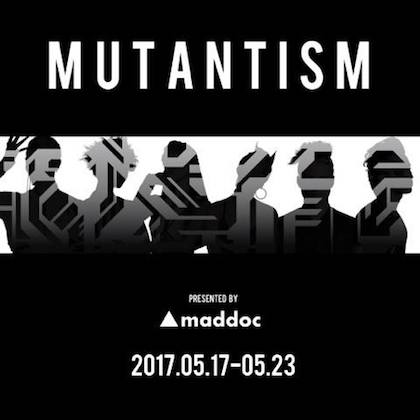 20170421-mutantism.jpg